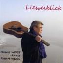 Robert Weiss (Liewesblick)